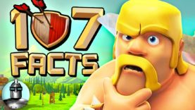 107 CLASH of CLANS Facts that YOU Should Know! | The Leaderboard