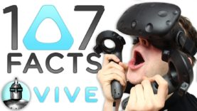 107 HTC Vive Facts YOU Should Know | The Leaderboard