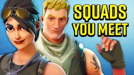 11 Fortnite Players YOU Meet In EVERY Squad Match | The Leaderboard