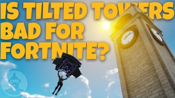 Fortnite – Tilted Towers Explained, The Good, Bad and Great! | The Leaderboard