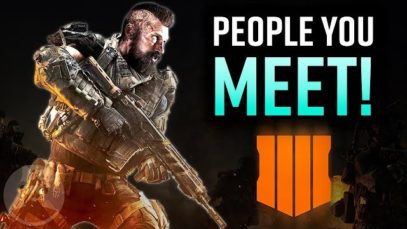 9 Players YOU Meet In A Call Of Duty Black Ops 4 Match! | The Leaderboard